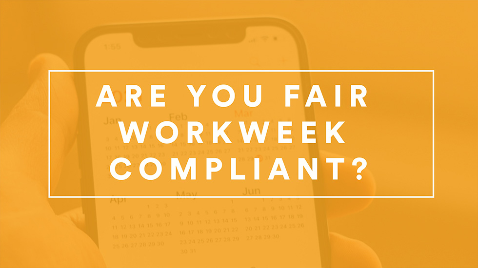 Fair Workweek Laws and Employee Scheduling