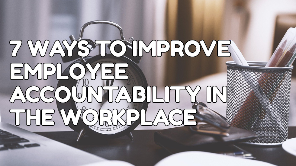 improve employee accountability workplace