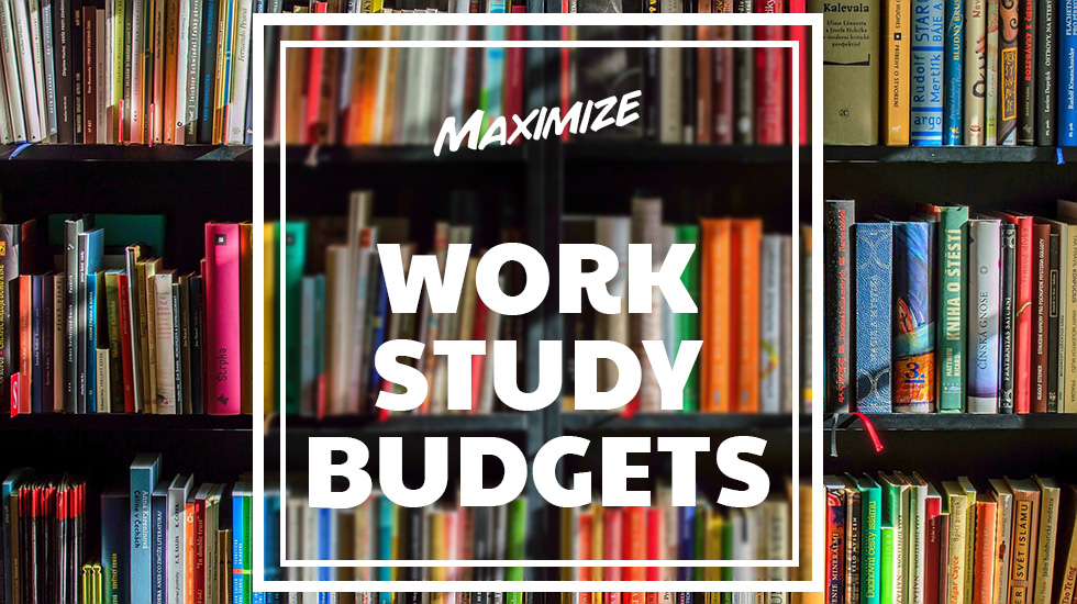maximize-work-study-budgets