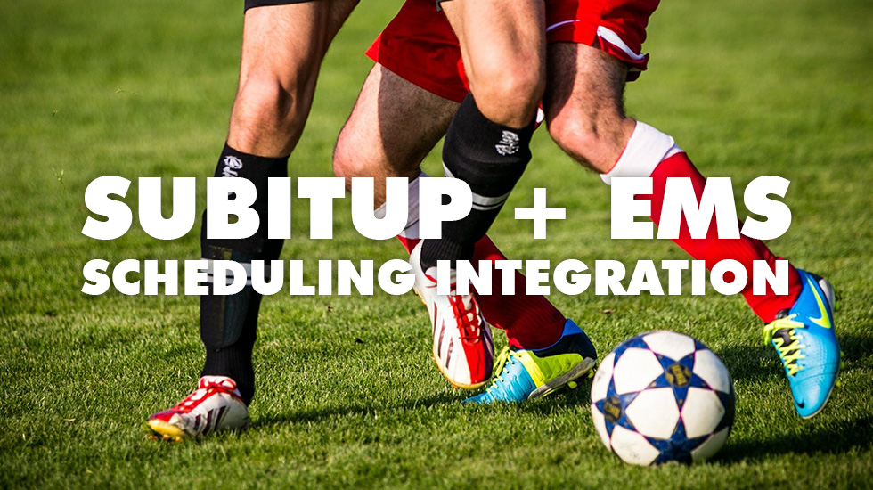 subitup ems scheduling integration